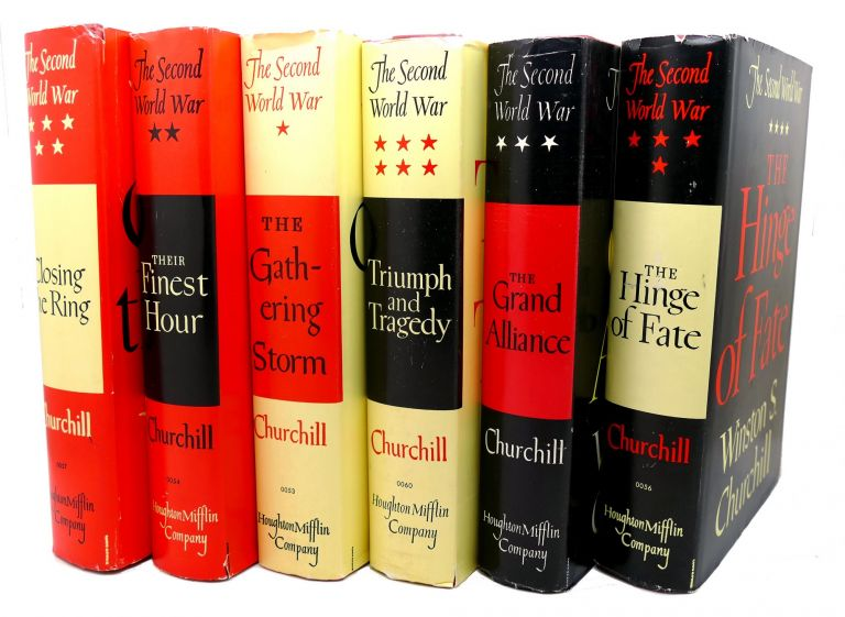 THE SECOND WORLD WAR, VOLUMES 1 - 6 : The Gathering Storm, Their Finest Hour, the Grand Alliance, the Hinge of Fate, Closing the Ring, Triumph and Tragedy. Winston S. Churchill.