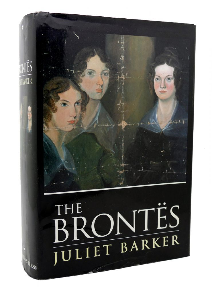 THE BRONTES. Juliet Barker The Bronte.