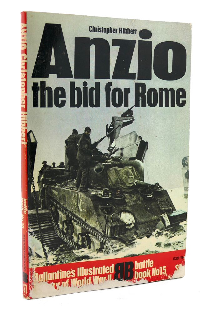ANZIO THE BID FOR ROME Ballantine's Illustrated History of World War II Battle Book #15. Christopher Hibbert.