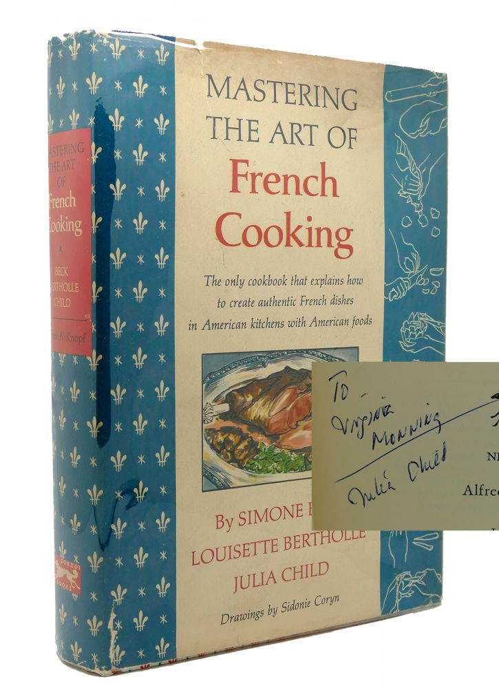 MASTERING THE ART OF FRENCH COOKING VOLUME ONE Signed 1st. Julia Child.