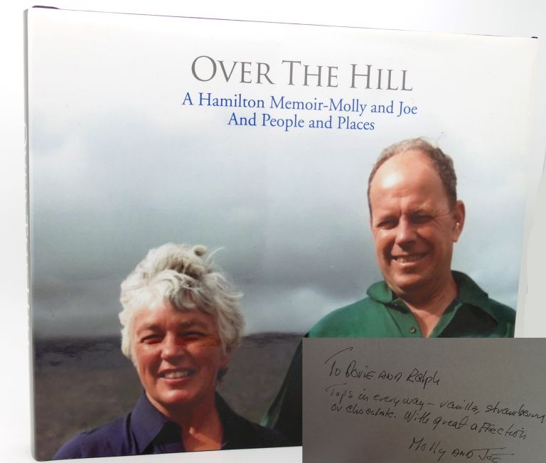 OVER THE HILL A HAMILTON MEMOIR MOLLY AND JOE AND PEOPLE AND PLACES. Joseph F. Anderson.