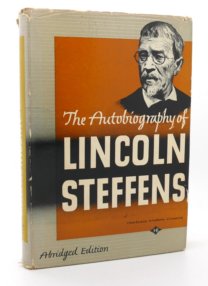 The Autobiography Of Lincoln Steffens Abridged Version