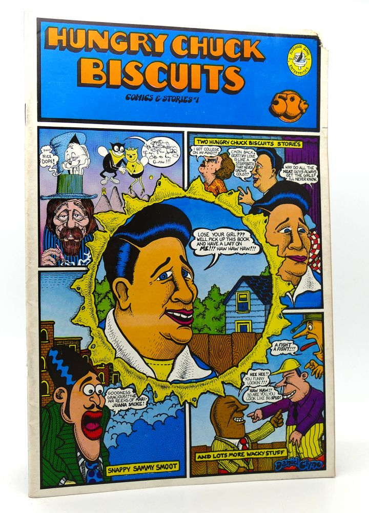 HUNGRY CHUCK BISCUITS COMICS AND STORIES NO. 1. R. Bruce Walthers Crumb, Dan Dozier, Jay Lynch, Jay Kinney, Jim Mitchell, Don Glassford, Denis Kitchen, Joel Beck, Skip Williamson, Dan Clyne.