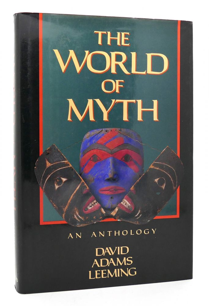 THE WORLD OF MYTH. David Adams Leeming.