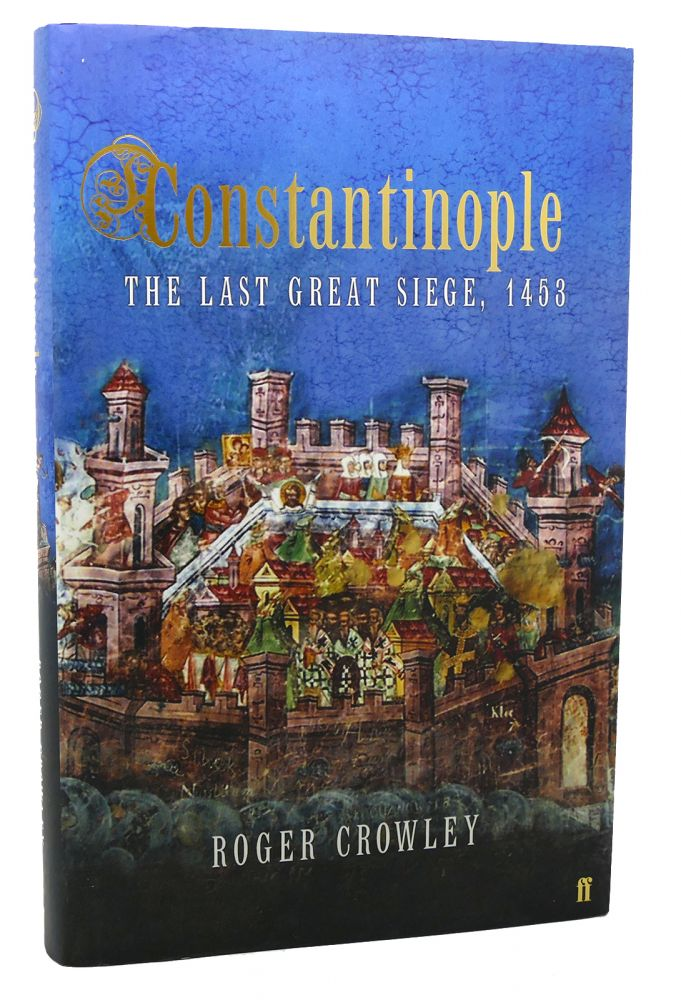 Constantinople : The Last Great Siege 1453