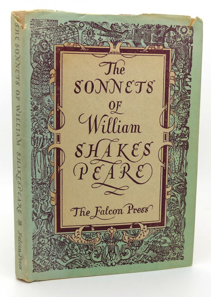 THE SONNETS OF WILLIAM SHAKESPEARE BY WILLIAM SHAKESPEARE. William Shakespeare.