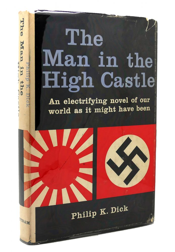 THE MAN IN THE HIGH CASTLE. Philip K. Dick.