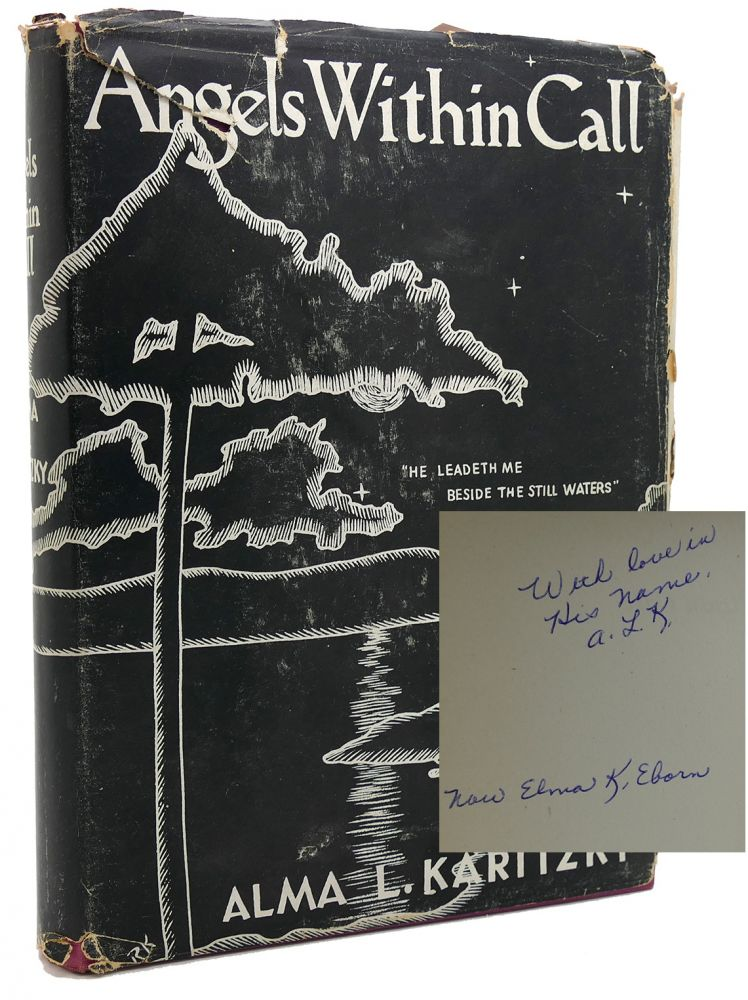 ANGELS WITHIN CALL Signed 1st. Alma L. Karitzky.