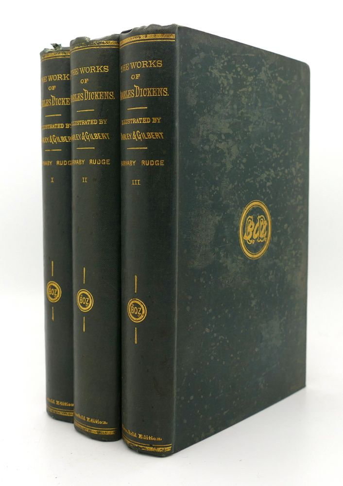 BARNABY RUDGE. A TALE OF THE RIOTS OF 'EIGHTY Works of Charles Dickens Household Edition Thee Volumes. Charles Dickens.