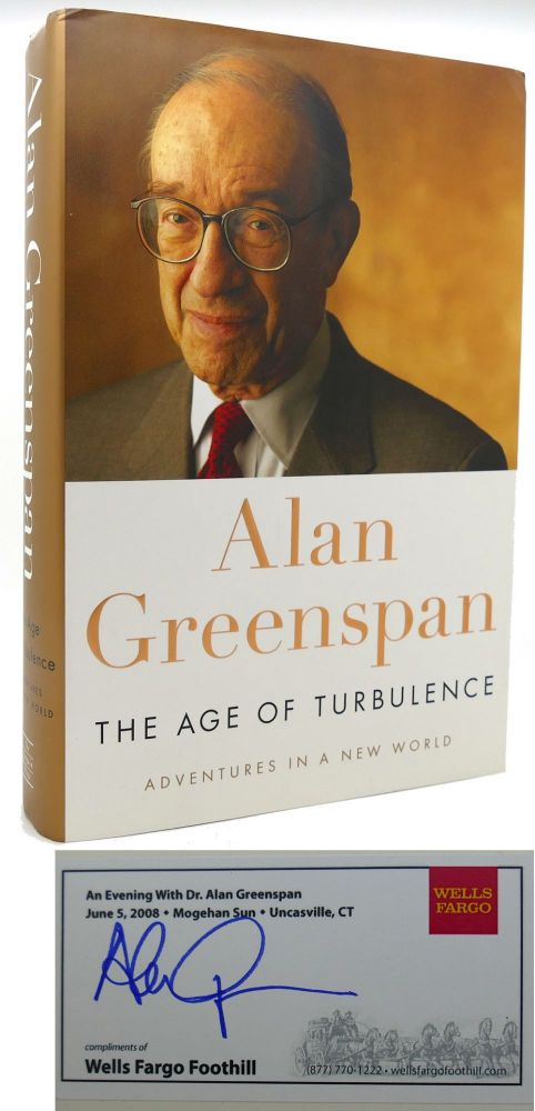 THE AGE OF TURBULENCE Adventures in a New World. Alan Greenspan.