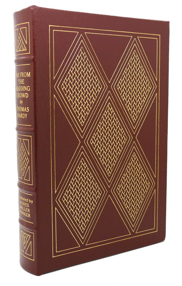 FAR FROM THE MADDING CROWD Easton Press. Thomas Hardy.