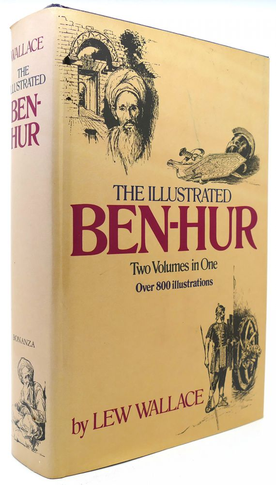 The Illustrated Ben Hur 2 Volumes In One Lew Wallace Reprint