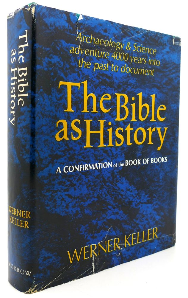 THE BIBLE AS HISTORY. Werner Keller.