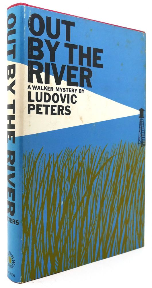 OUT BY THE RIVER. Ludovic Peters.