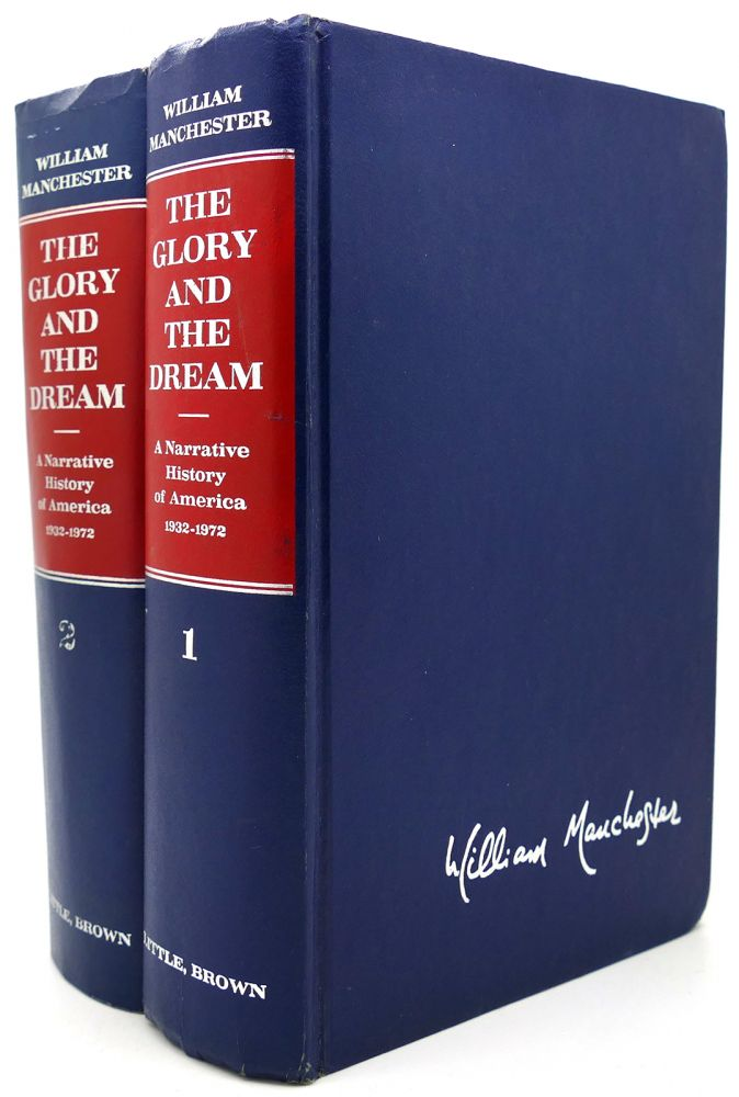 THE GLORY AND THE DREAM VOL. 1 & 2. William Manchester.