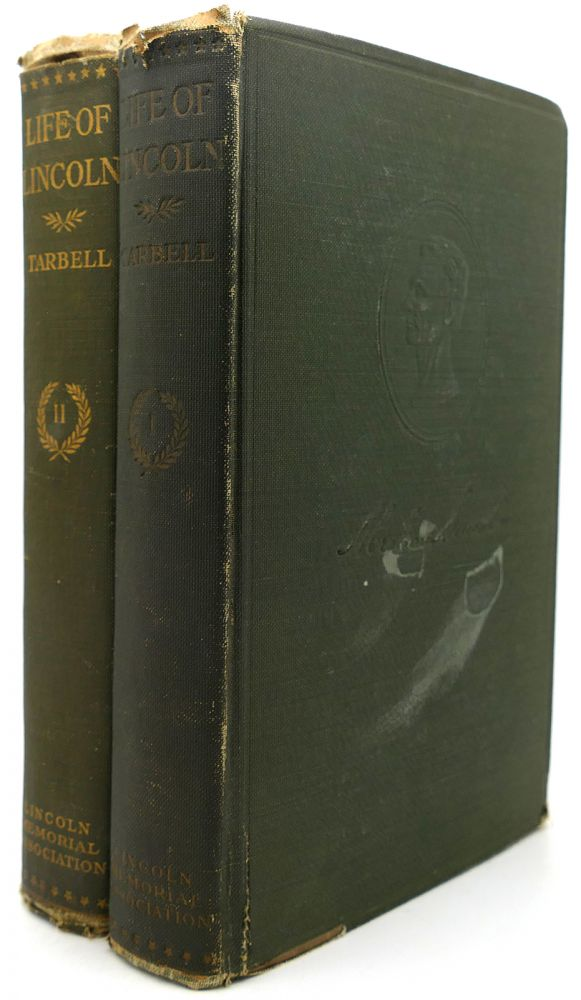 THE LIFE OF ABRAHAM LINCOLN 2 Volumes. Ida M. Tarbell.