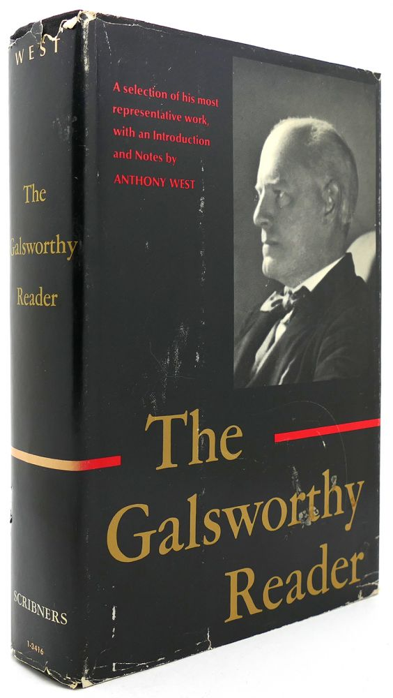 THE GALSWORTHY READER. Anthony West.