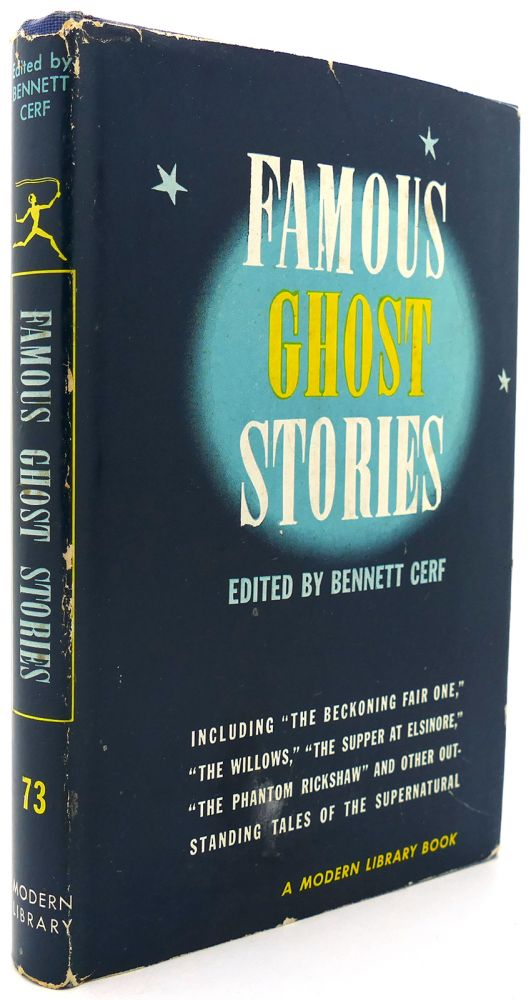 FAMOUS GHOST STORIES Modern Library #73. Bennett Cerf.