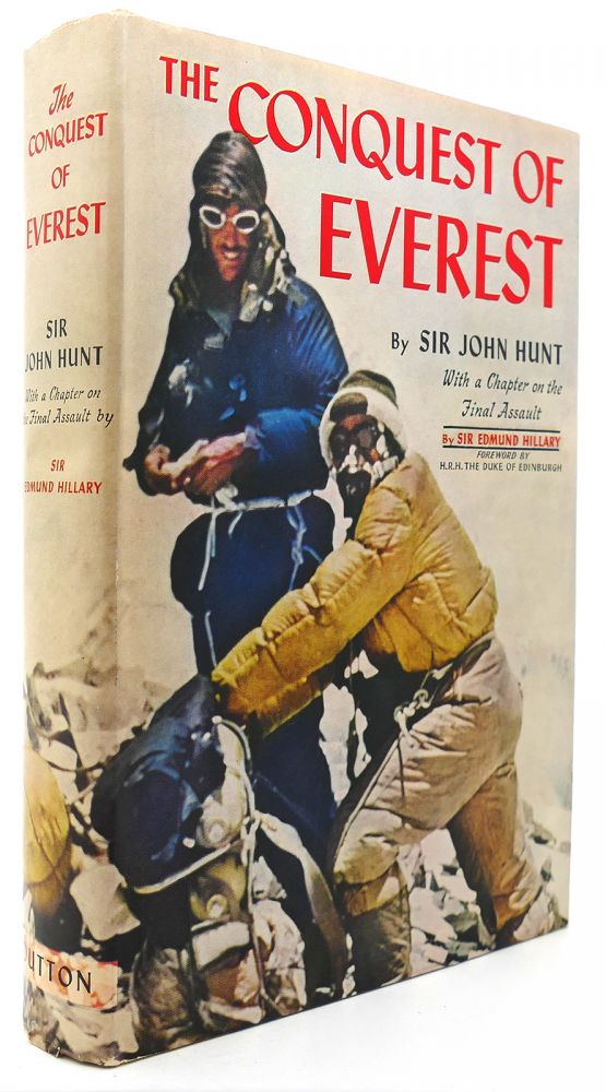 THE CONQUEST OF EVEREST. Sir John Hunt.