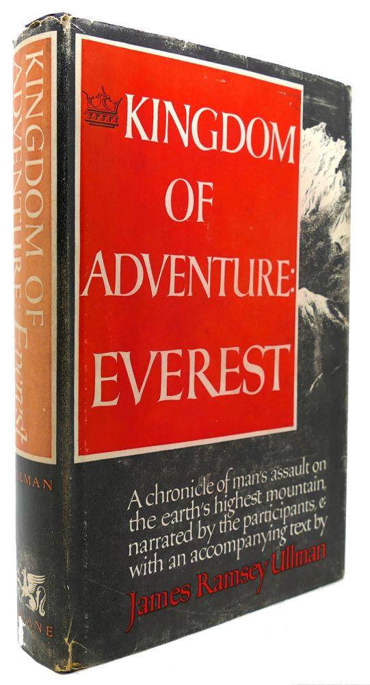 KINGDOM OF ADVENTURE EVEREST. James Ramsey Ullman.