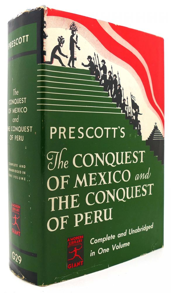 THE CONQUEST OF MEXICO/THE CONQUEST OF PERU Modern Library #G29. William H. Prescott.