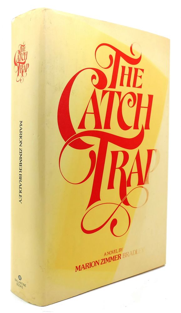 THE CATCH TRAP. Marion Zimmer Bradley.
