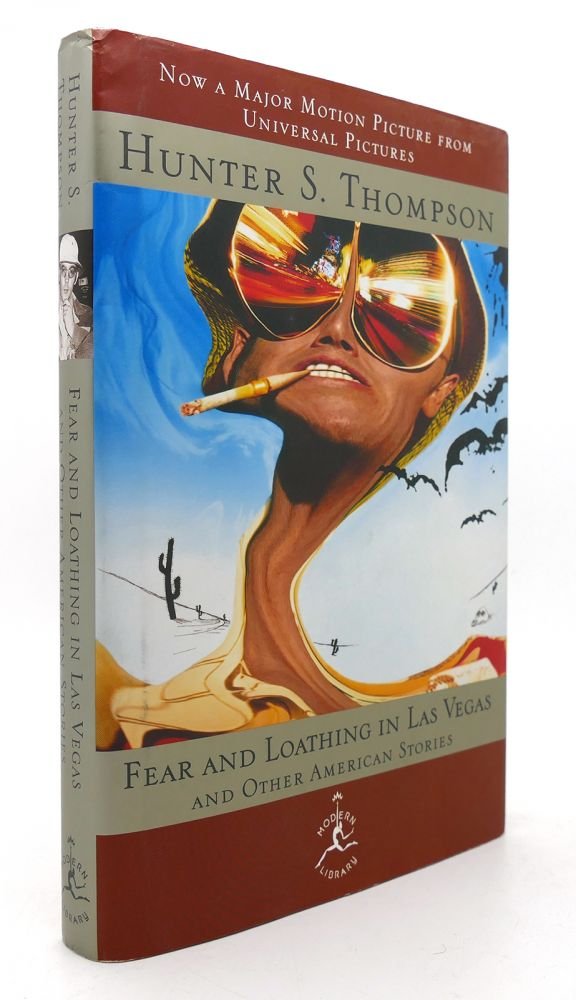 FEAR AND LOATHING IN LAS VEGAS AND OTHER AMERICAN STORIES. Hunter S. Thompson.