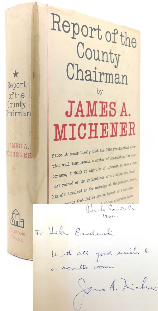 REPORT OF THE COUNTY CHAIRMAN Signed 1st. James A. Michener.