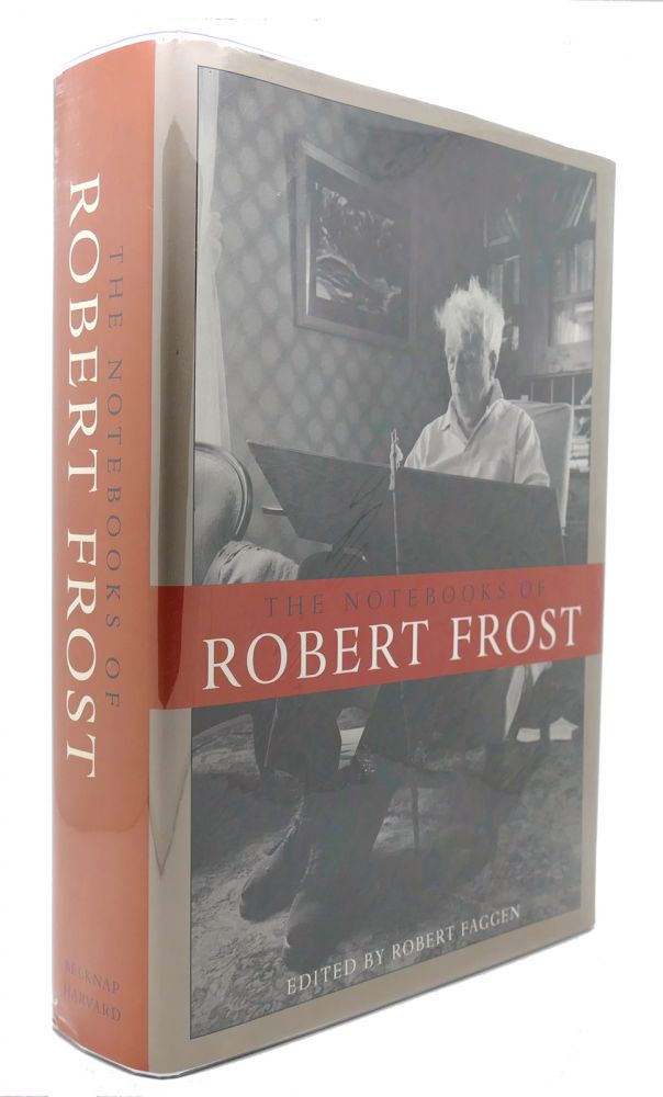 b741ad9c99d7 THE NOTEBOOKS OF ROBERT FROST by Robert Frost, Robert Faggen on Rare Book  Cellar