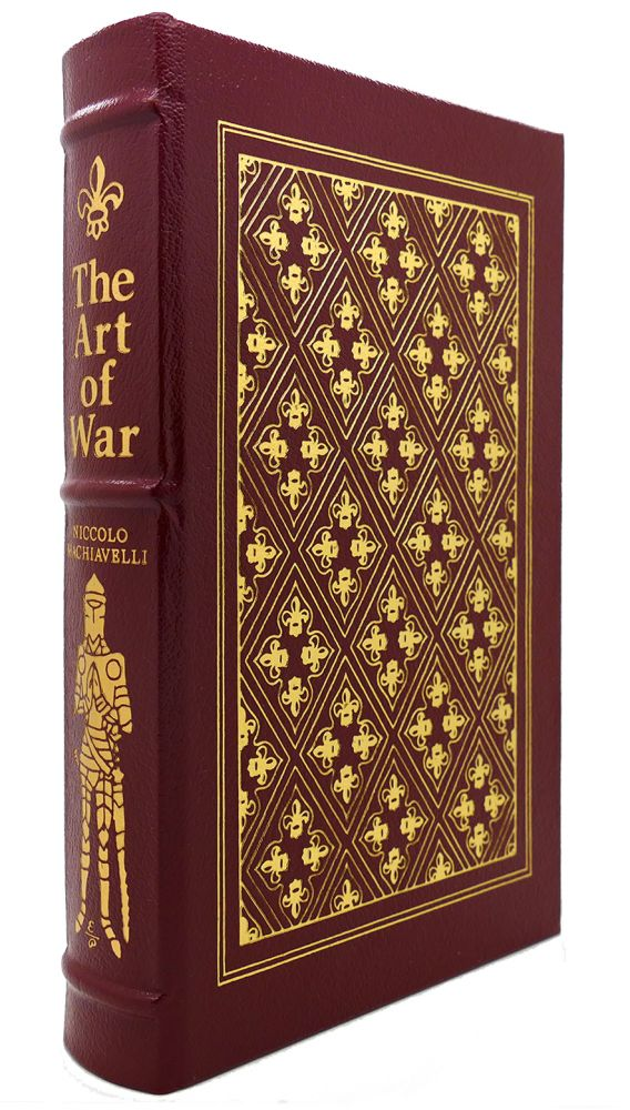 THE ART OF WAR Easton Press. Niccolo MacHiavelli.