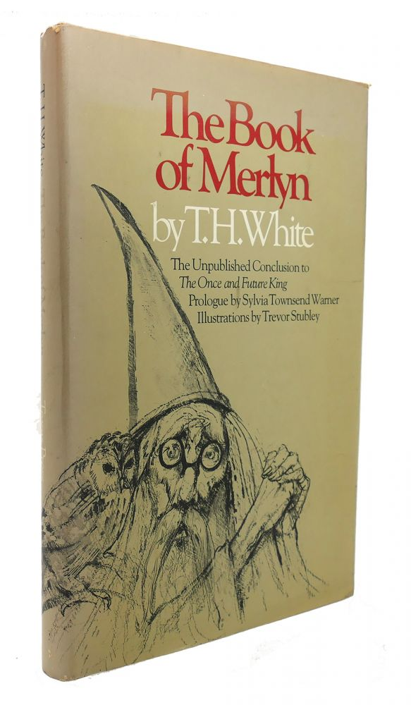 THE BOOK OF MERLYN. T. H. White.