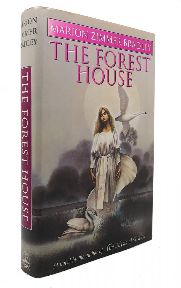 THE FOREST HOUSE. Marion Zimmer Bradley.