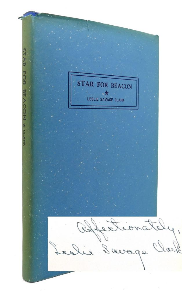 STAR FOR BEACON Signed 1st. Leslie Savage Clark.