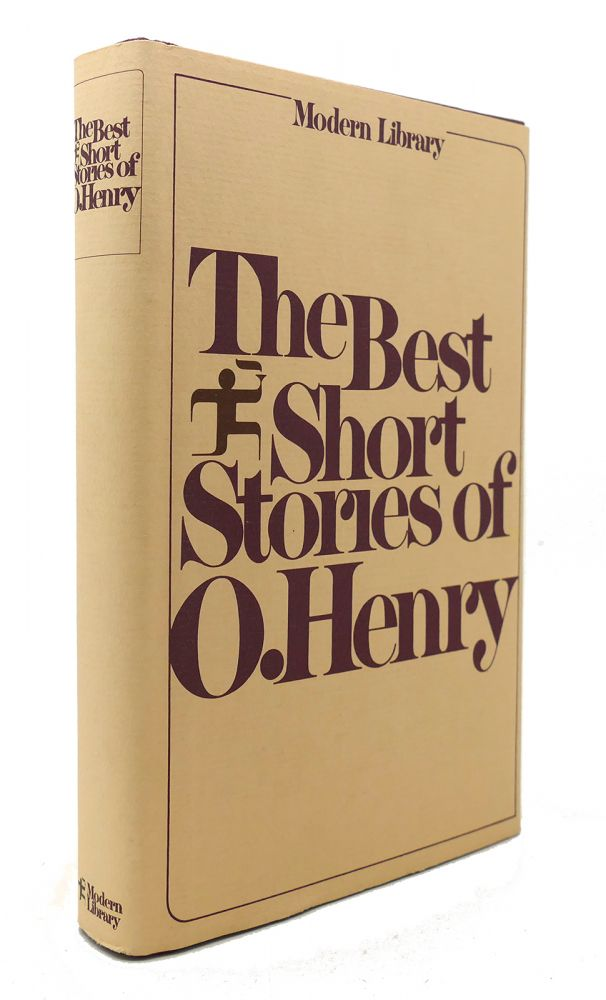THE BEST SHORT STORIES OF O. HENRY Modern Library. O. Henry.