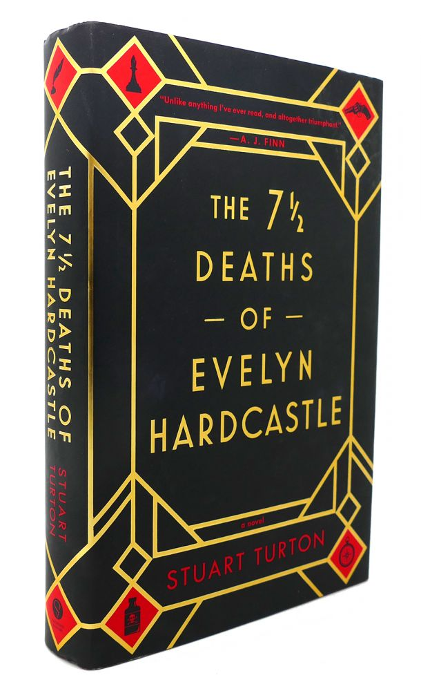THE 7 ½ DEATHS OF EVELYN HARDCASTLE. Stuart Turton.