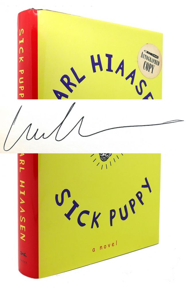 SICK PUPPY Signed 1st. Carl Hiaasen.