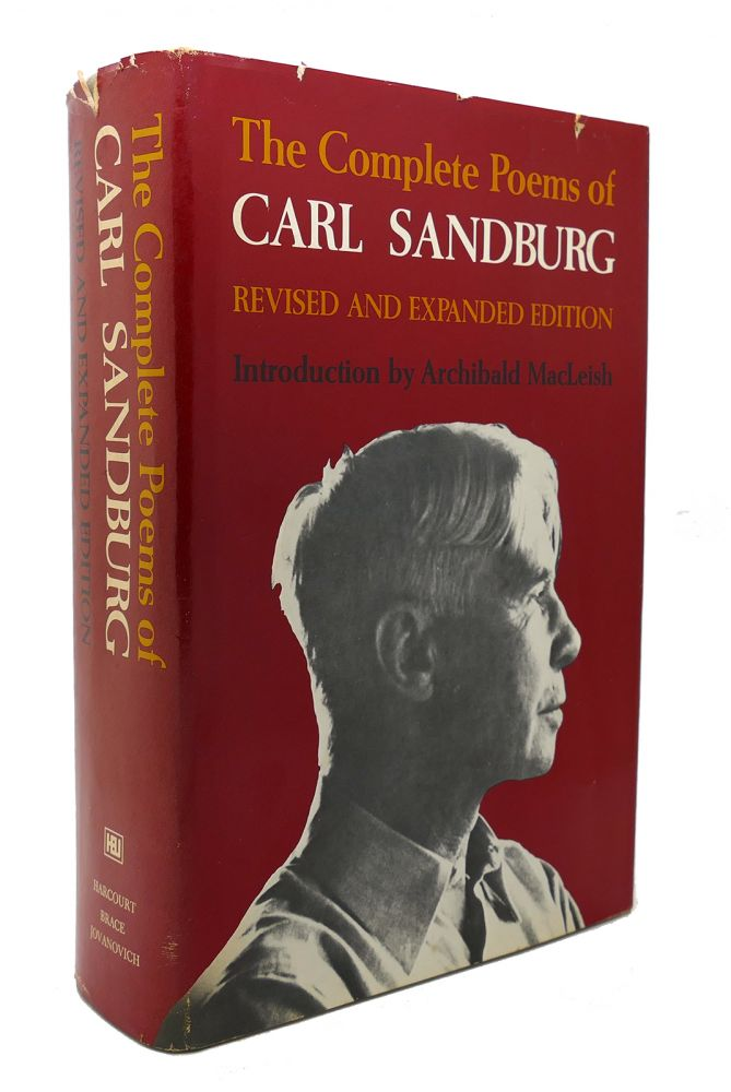 THE COMPLETE POEMS OF CARL SANDBURG Revised and Expanded Edition. Carl Sandburg.