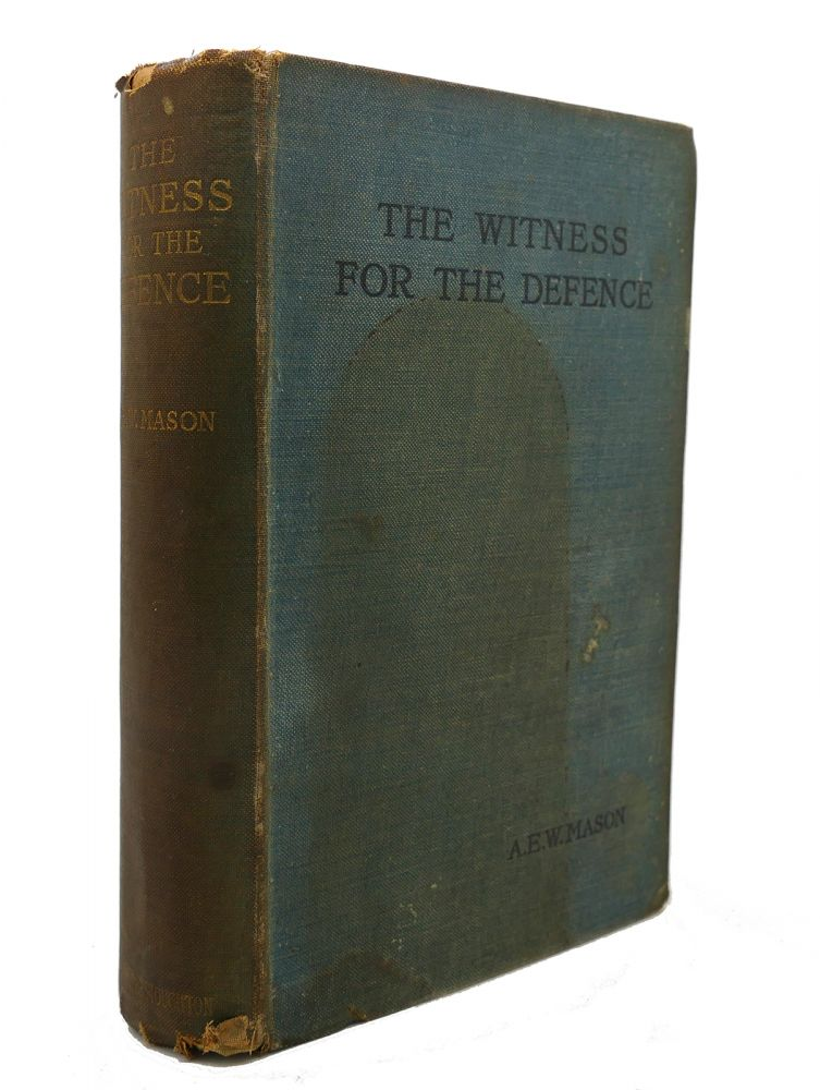 THE WITNESS FOR THE DEFENCE. A. E. W. Mason.