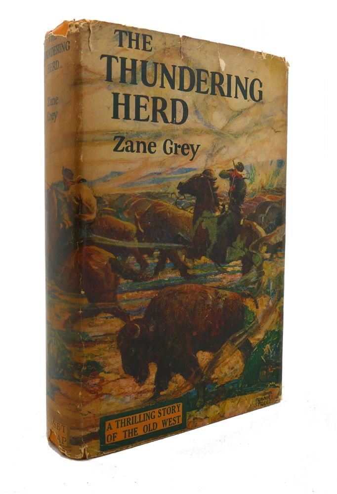 THE THUNDERING HERD. Zane Grey.