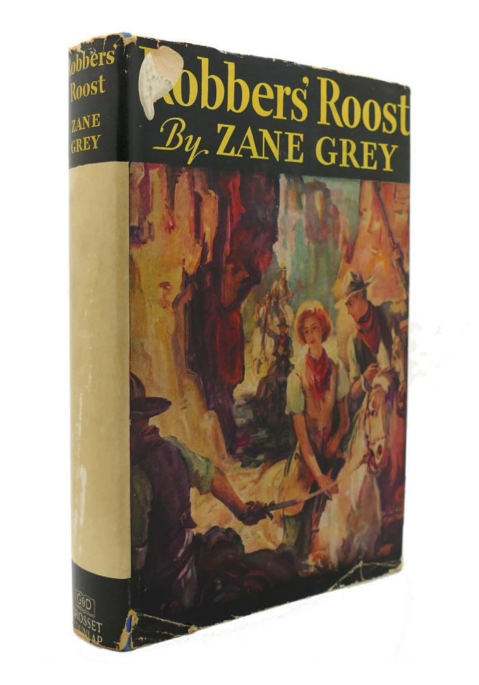 ROBBERS' ROOST. Zane Grey.