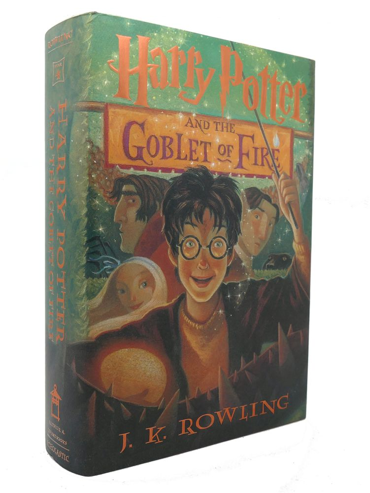 HARRY POTTER AND THE GOBLET OF FIRE. J. K. Rowling.