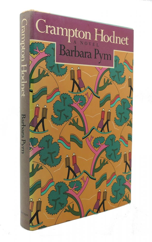 CRAMPTON HODNET A Novel. Barbara Pym.