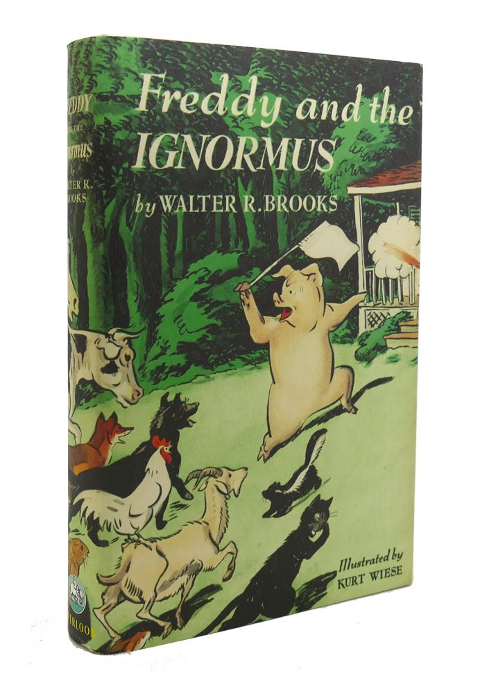 FREDDY AND THE IGNORMUS. Walter R. Brooks.