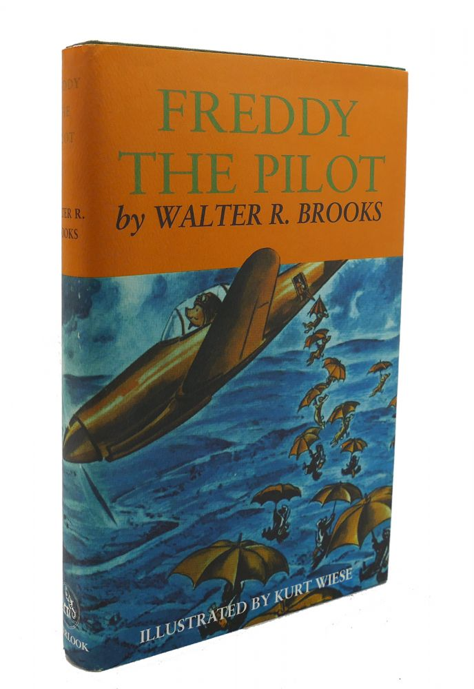 FREDDY THE PILOT. Walter R. Brooks.