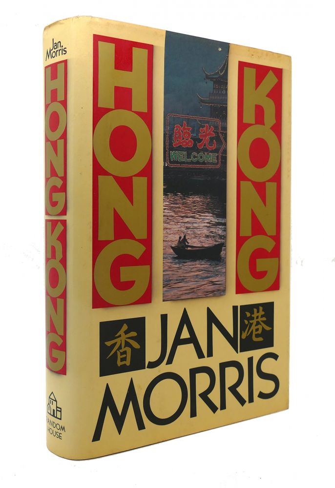 HONG KONG. Jan Morris.