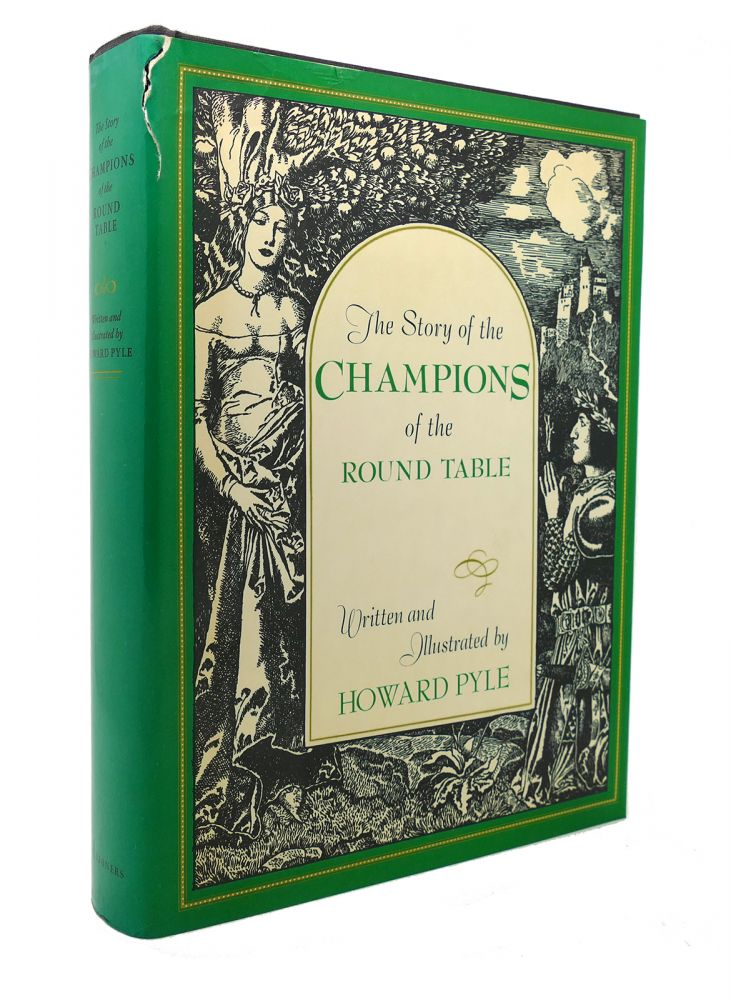 STORY OF THE CHAMPIONS OF THE ROUND TABLE, THE. Pyle.