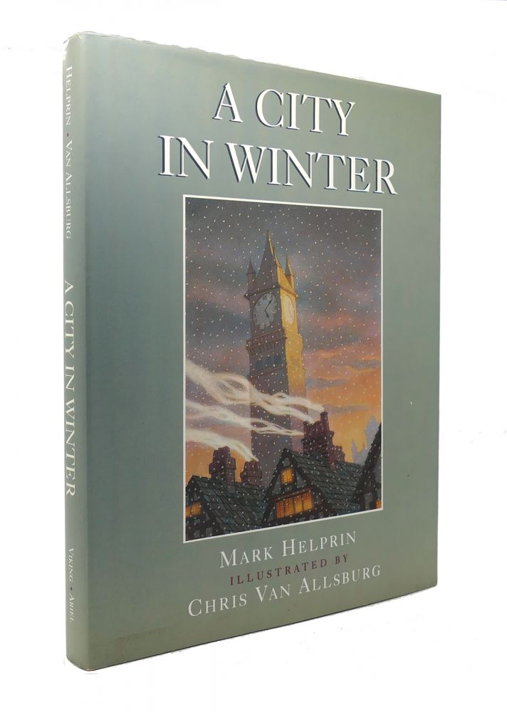 A CITY IN WINTER. Mark Helprin.