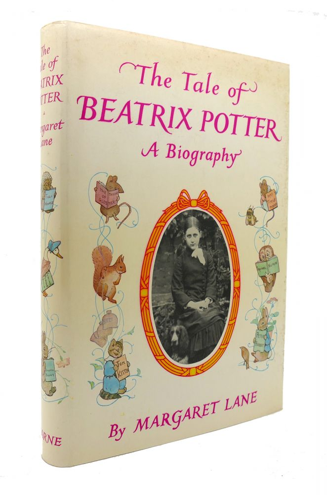 THE TALE OF BEATRIX POTTER A Biography. Margaret Lane.