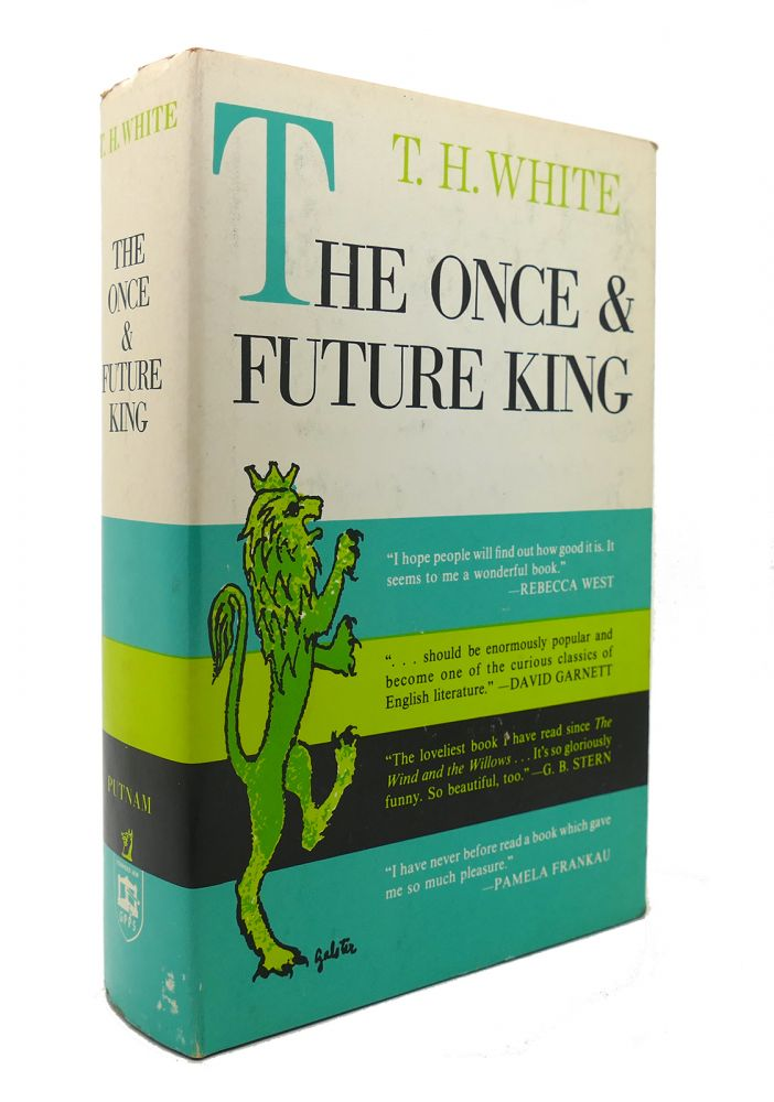 THE ONCE & FUTURE KING. T. H. White.