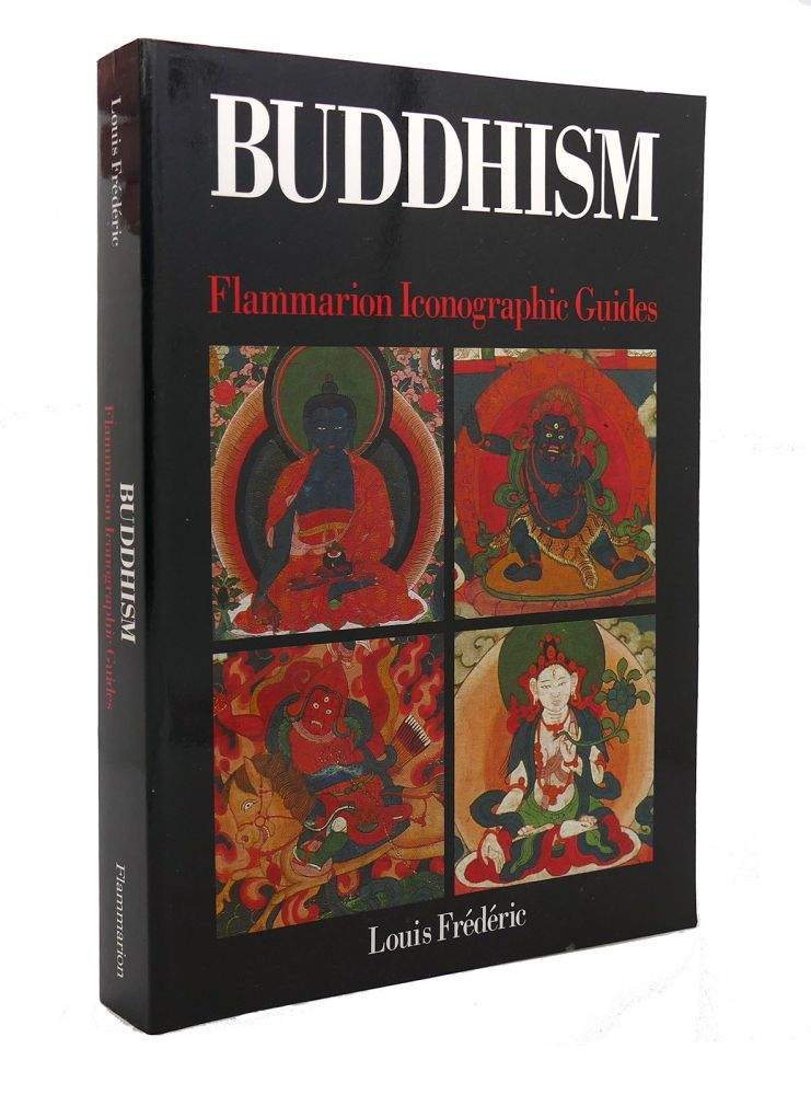BUDDHISM Flammarion Iconographic Guides. Louis Frederic.